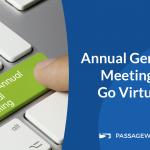 Annual General Meetings Go Virtual