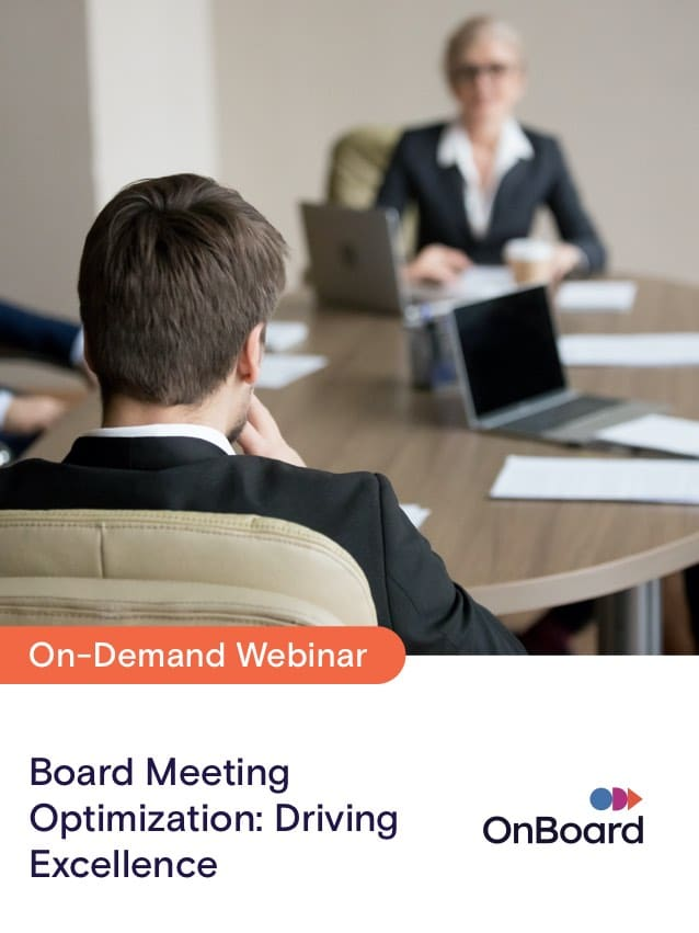 Board Meeting Optimization: Driving Excellence
