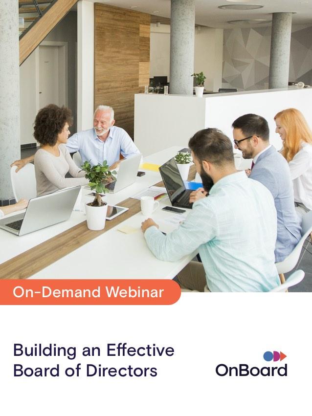 Building an Effective Board of Directors