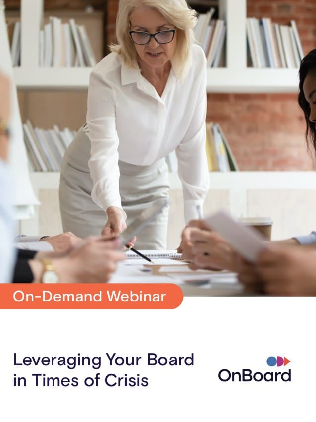 Leveraging Your Board in Times of Crisis