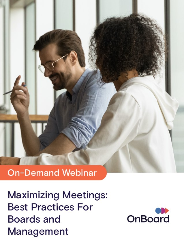 Maximizing Meetings: Best Practices for Boards