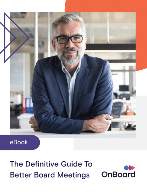 Definitive Guide to Better Board Meetings