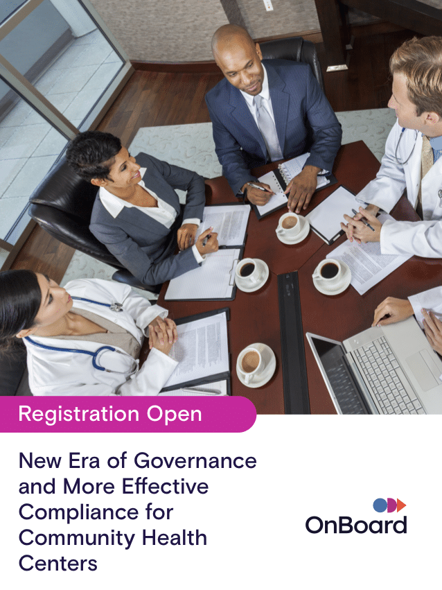 New Era of Governance & More Effective Compliance for Community Health Centers Registration Open