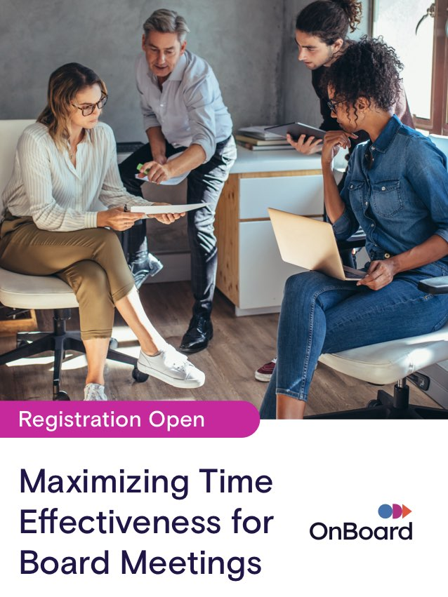 Maximizing Time Effectiveness for Board Meetings | November 10 @ 1:00 PM EST